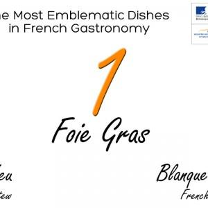 Le foie gras est le plat emblématique de la gastronomie française